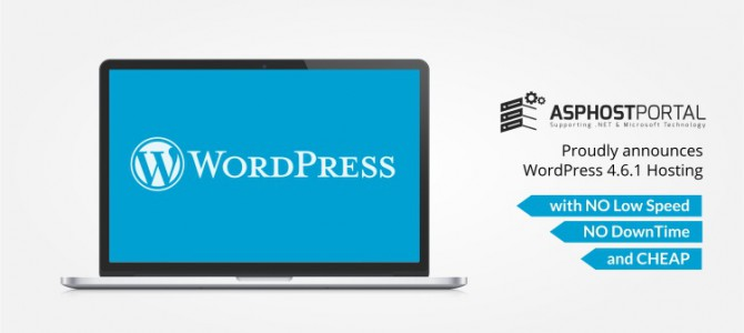 ASPHostPortal.com Announces WordPress 4.6.1 Hosting Solution